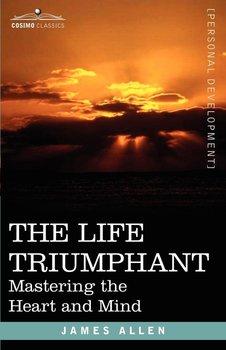 The Life Triumphant-Allen James