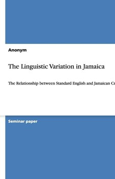 The Linguistic Variation in Jamaica-Anonym