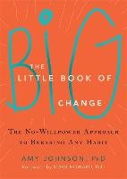 The Little Book of Big Change-Johnson Amy