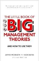 The Little Book of Big Management Theories-Bates Bob