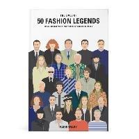 The Lives of 50 Fashion Legends-Fashionary
