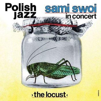 The Locust - Polish Jazz. Volume 67-Sami Swoi