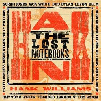 The Lost Notebooks of Hank Williams-Williams Hank