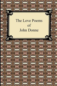The Love Poems of John Donne - Donne John