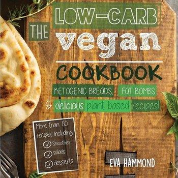 The Low Carb Vegan Cookbook-Hammond Eva
