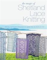 The Magic of Shetland Lace Knitting-Lovick Elizabeth