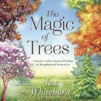 The Magic of Trees-Whitehurst Tess