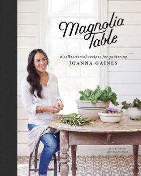 The Magnolia Table-Gaines Joanna