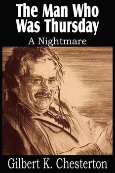 The Man Who Was Thursday, a Nightmare-Chesterton G. K.