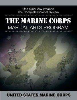 The Marine Corps Martial Arts Program-United States Marine Corps