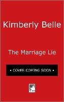 The Marriage Lie-Belle Kimberly