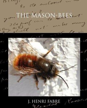 The Mason-bees-Fabre J. Henri