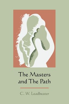 The Masters and the Path-Leadbeater C. W.