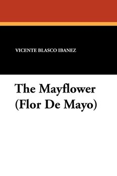 The Mayflower (Flor de Mayo)-Ibanez Vicente Blasco