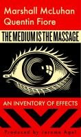 The Medium Is the Massage-Mcluhan Marshall, Fiore Quentin