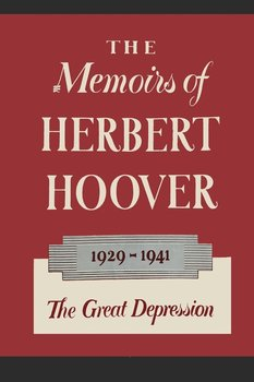 The Memoirs of Herbert Hoover - Hoover Herbert