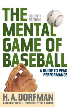 The Mental Game of Baseball-Dorfman H.A.