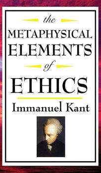 The Metaphysical Elements of Ethics-Kant Immanuel