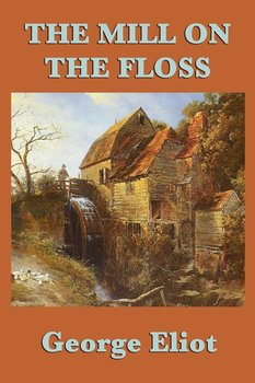 The Mill on the Floss-Eliot George