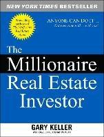 The Millionaire Real Estate Investor-Keller Gary, Jenks Dave, Papasan Jay