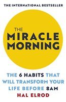 The Miracle Morning - Elrod Hal