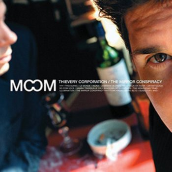 The Mirror Conspiracy-Thievery Corporation