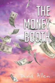 The Money Booth-Allen David