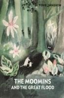 The Moomins and the Great Flood - Jansson Tove