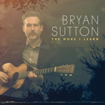 The More I Learn-Sutton Bryan