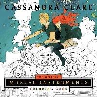 The Mortal Instruments Coloring Book-Clare Cassandra