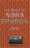 The Most of Nora Ephron-Ephron Nora