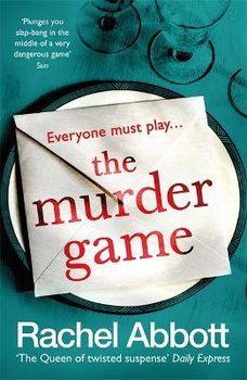 The Murder Game: A new must-read thriller from the bestselling author of 'AND SO IT BEGINS'-Abbott Rachel