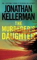 The Murderer's Daughter-Kellerman Jonathan