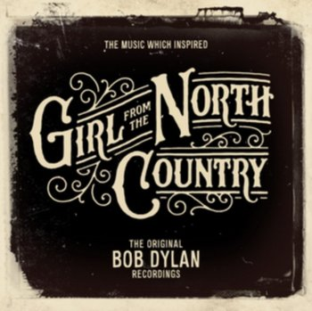 The Music Which Inspired 'Girl From The North Country'-Bob Dylan