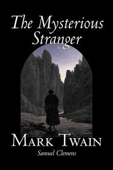 The Mysterious Stranger by Mark Twain, Fiction, Classics, Fantasy & Magic-Twain Mark