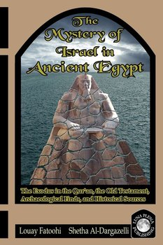 The Mystery of Israel in Ancient Egypt-Fatoohi Louay