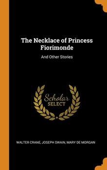 The Necklace of Princess Fiorimonde-Crane Walter