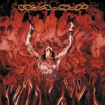 The Neon God, Pt. 1: The Rise-W.A.S.P.