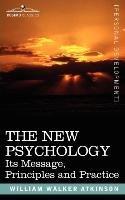 THE NEW PSYCHOLOGY-Atkinson William Walker