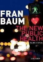 The New Public Health - Baum Fran