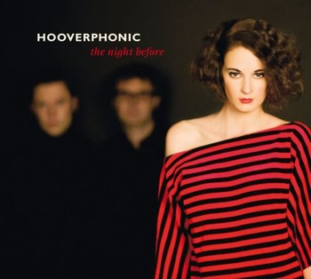 The Night Before-Hooverphonic