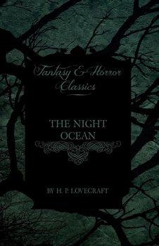 The Night Ocean (Fantasy and Horror Classics)-Lovecraft H. P.