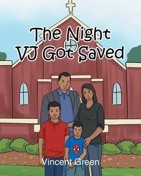 The Night VJ Got Saved-Green Vincent