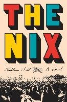 The Nix - Hill Nathan