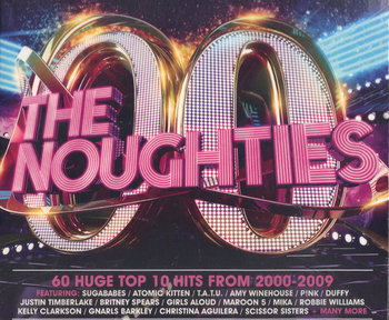 The Noughties: 60 Huge Top 10 Hits From 2000-2009-Winehouse Amy, Williams Robbie, Clarkson Kelly, Aguilera Christina, Scissor Sisters, Timberlake Justin, Spears Britney, Lopez Jennifer, Rihanna, Shakira