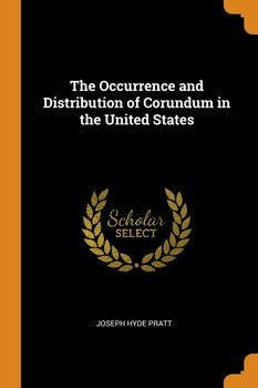 The Occurrence and Distribution of Corundum in the United States-Pratt Joseph Hyde