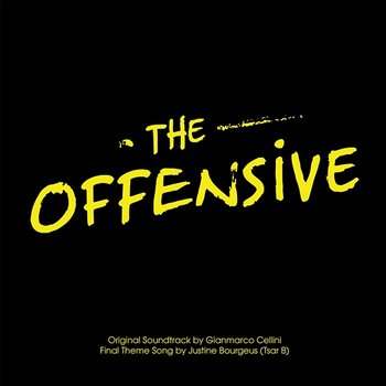 The offensive - Justine Bourgeus (Tsar B), Aram Abgaryan, Gianmarco Cellini
