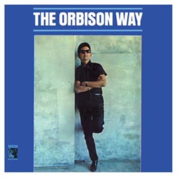 The Orbison Way - Orbison Roy