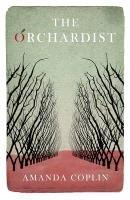 The Orchardist-Coplin Amanda