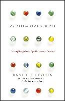The Organized Mind - Levitin Daniel J.